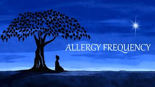 Binaural Beats to Cure Allergies 💯 Allergy Subliminal