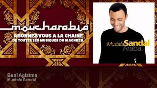 Mustafa Sandal - Beni Aglatma