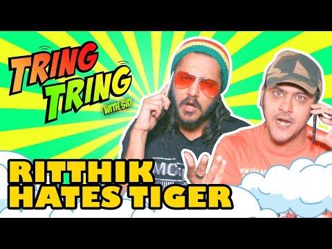 Hrithik Roshan hates Tiger | Tring Tring