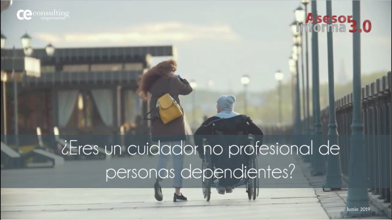Convenio especial para cuidadores no profesionales de personas dependientes | Asesor Informa 3.0