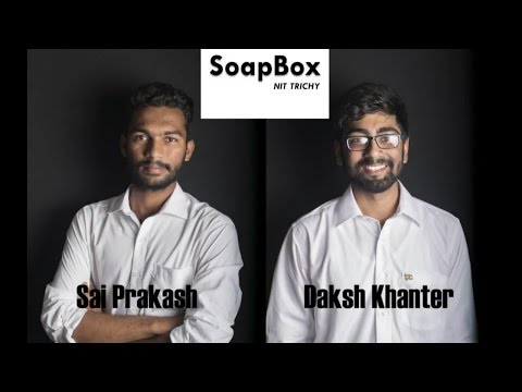 DAKSH KHANTER vs SAI PRAKASH REDDY for PRESIDENT - SoapBox N
