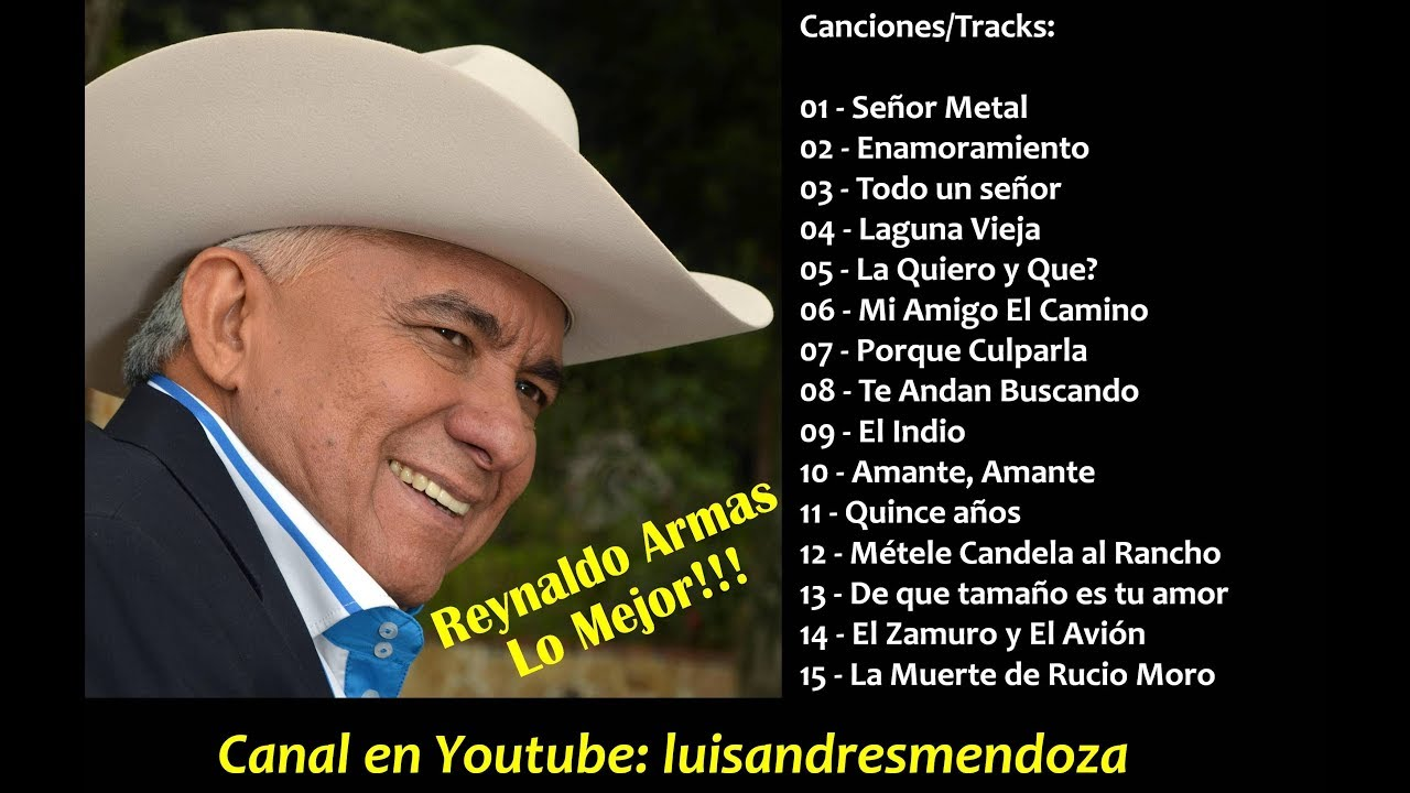 Reynaldo Armas 15 Grandes Exitos The Best Recopilación Youtube