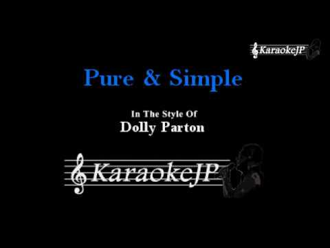 Pure & Simple (Karaoke) - Dolly Parton