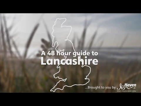 A 48 Hour Guide To Lancashire