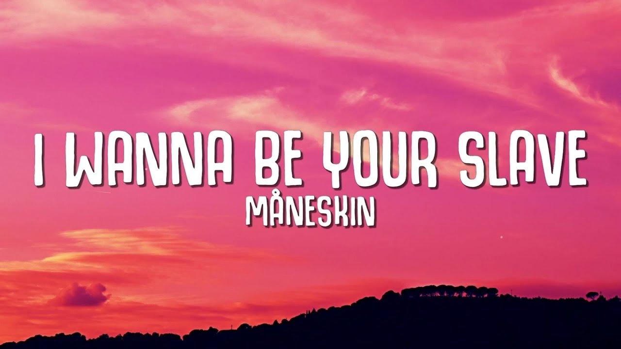 Download Måneskin - I Wanna Be Your Slave (Lyrics)