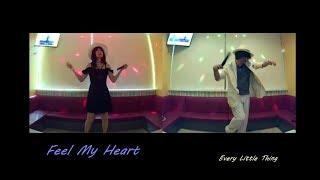 Feel My Heart/Every Little Thing 【M&A】 歌ってみた うたスキ動画 JOYSOUND