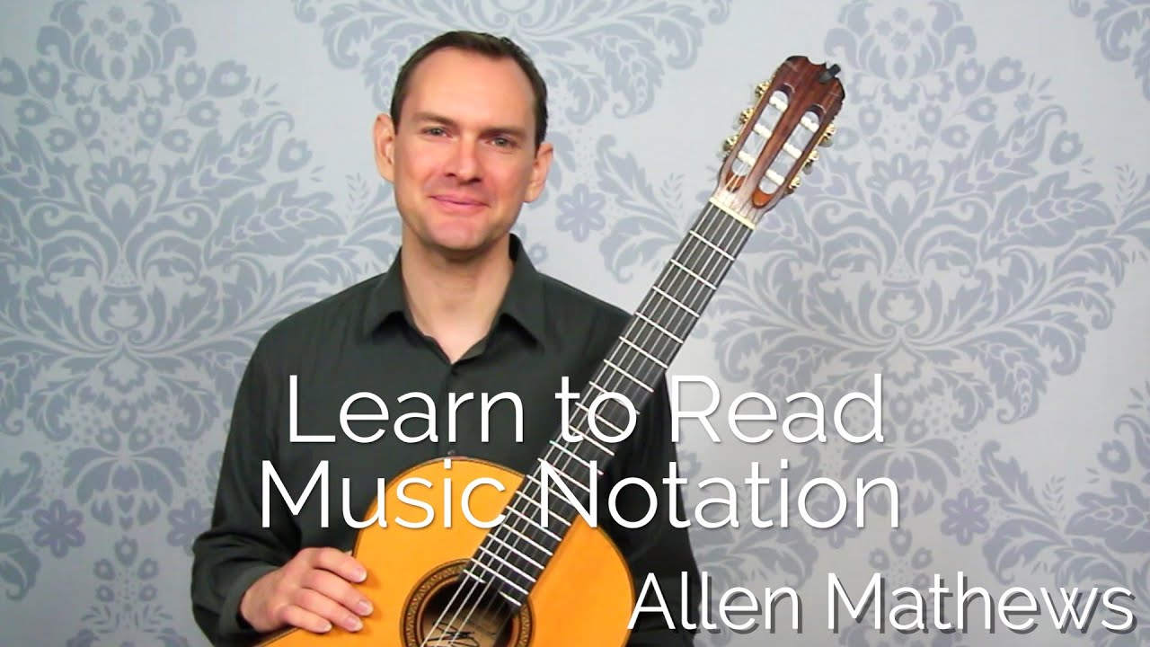 How to Read Music for Guitar  Classical Guitar Shed