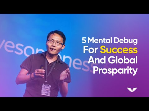 5 Mental Debugs for Success & Global Prosperity by Inventor & Google Genius, Tom Chi