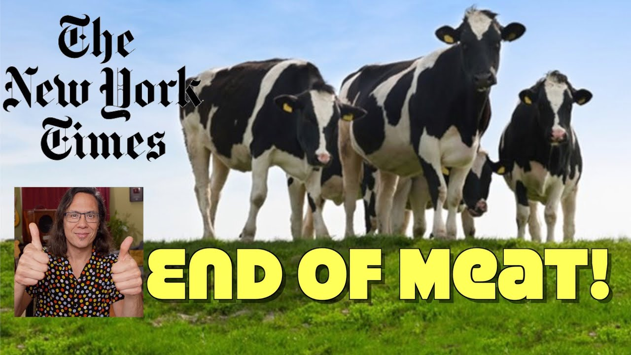 New York Times: The End Of Meat is Here! Yes, Now Is The Time To Go Vegan