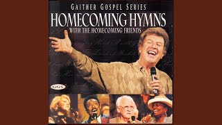 Sheltered In The Arms Of God (Homecoming Hymns Version)