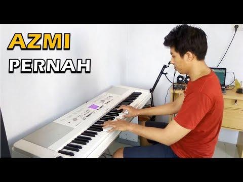 Azmi - Pernah (Piano String Cover) ~ Karaoke