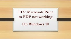 (SOLVED) Microsoft Print to PDF not working on Windows 10