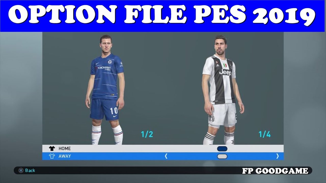 PES 2019 PS4 Option File V1 ( All logo , Kits Premier , Juventus and La  Liga ,National Teams)
