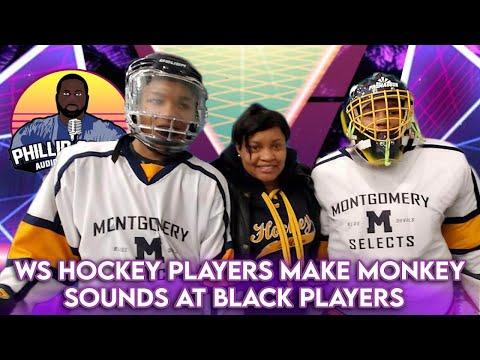 WS Hockey Players Make Monkey Sounds At Black Players