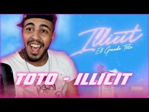 ElGrandeToto - ILLICIT EP (REACTION)