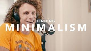 Finding Minimalism