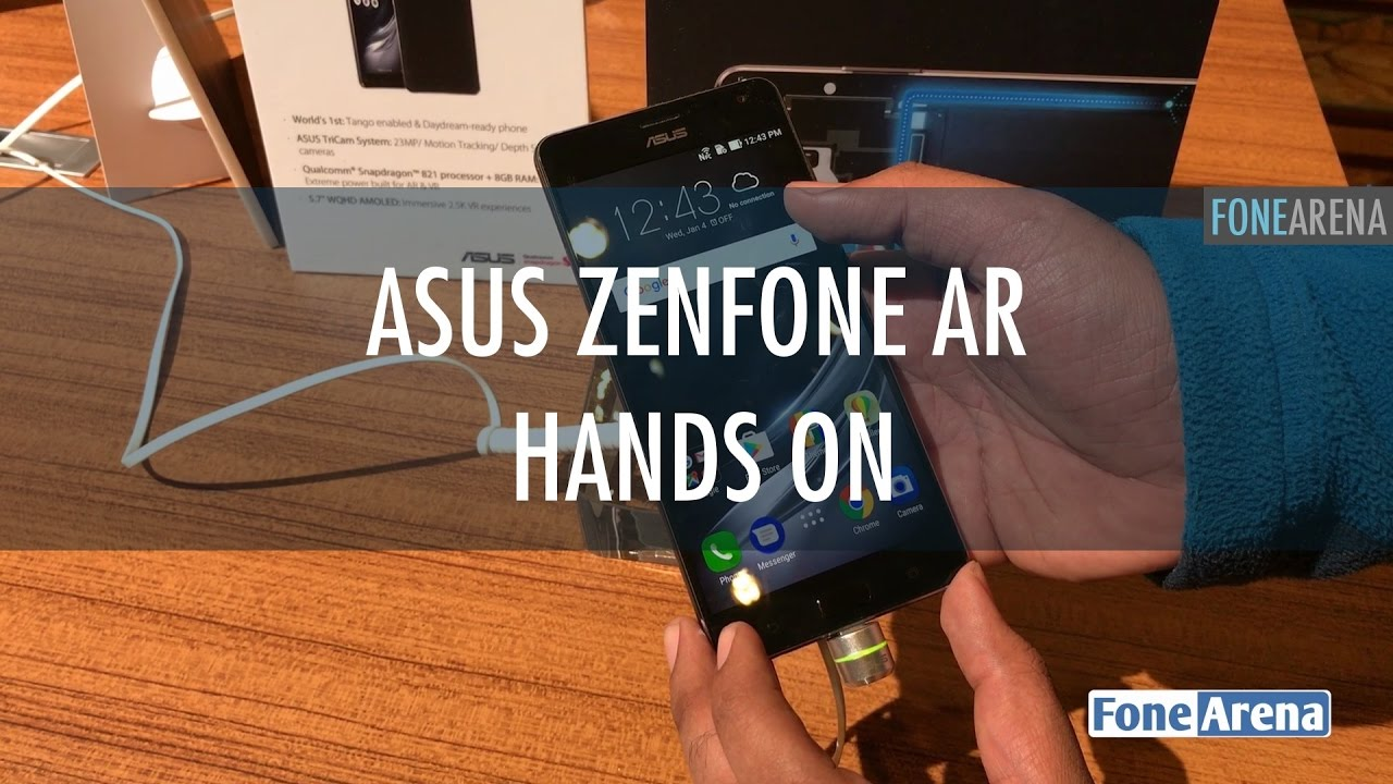 Asus Zenfone AR Hands On and Photo Gallery