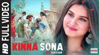 Aankhen kahati hai Baithe Tu mere Rubaru // Kinna Sona Full Video | Marjaavaan | Sidharth M, Tara S
