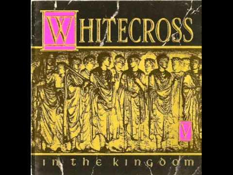 Whitecross - 12 - My Love - In The Kingdom (1991)
