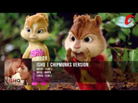Ishq   Flint J    Latest Punjabi Song   Chipmunks Version