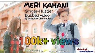 Meri Kahani | Hustler song | Full College Life Song | Funny THiRD dubbed video song 2017 | DD