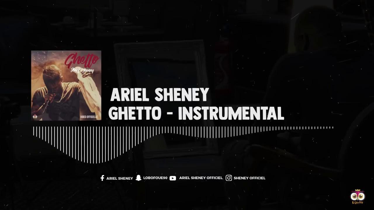 INSTRUMENTAL GHETTO TÉLÉCHARGER SHENEY ARIEL