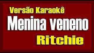 Ritchie Menina Veneno Karaokê