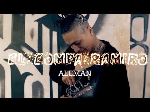 Alemán - El Compa Ramiro (Video Oficial)