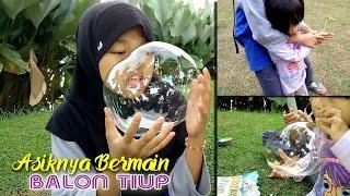 Asiknya Bermain Balon Tiup. play inflatable balloon