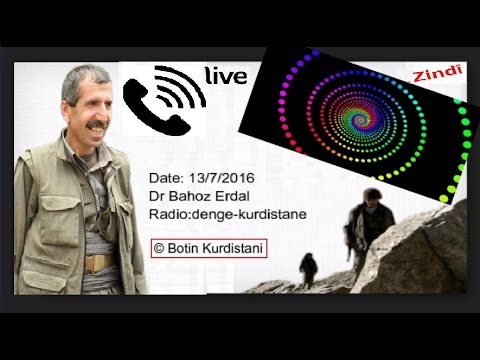 kurdish PKK Commander Dr bahoz Erdal  not killed in Syria ,Radio interview  13/7/2016