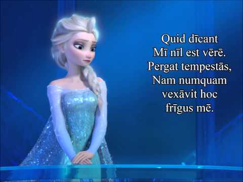 "Disney's Frozen - Libere (""Let It Go"" in Latin)"