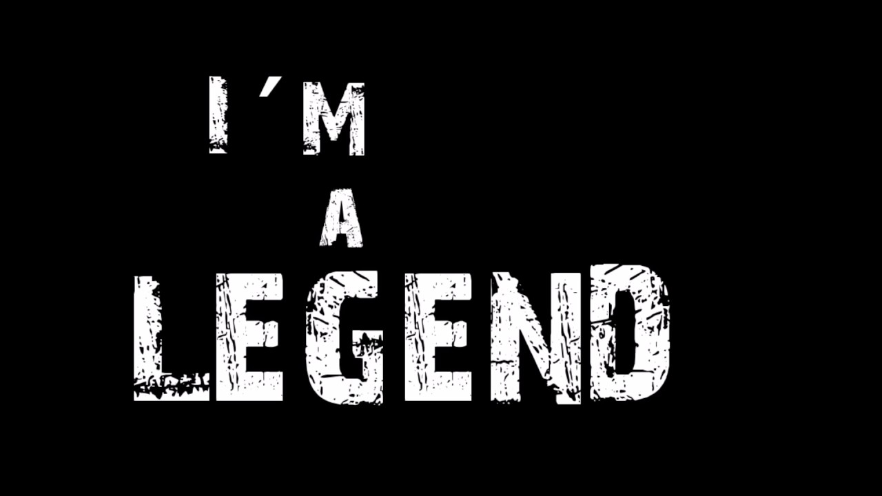 im the legend