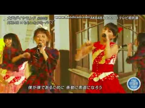 AKB48×ももいろクローバーZ 大声ダイヤモンド 2015 FNS歌謡祭 THE LIVE 2015.12.16