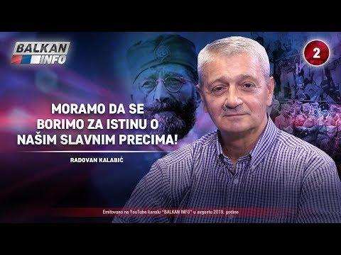 INTERVJU: Radovan Kalabić - Moramo da se borimo za istinu o našim slavnim precima! (9.8.2019)