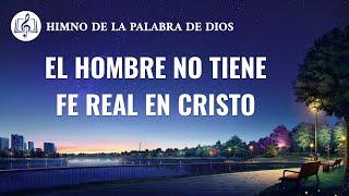 Canción cristiana | El hombre no tiene fe real en Cristo