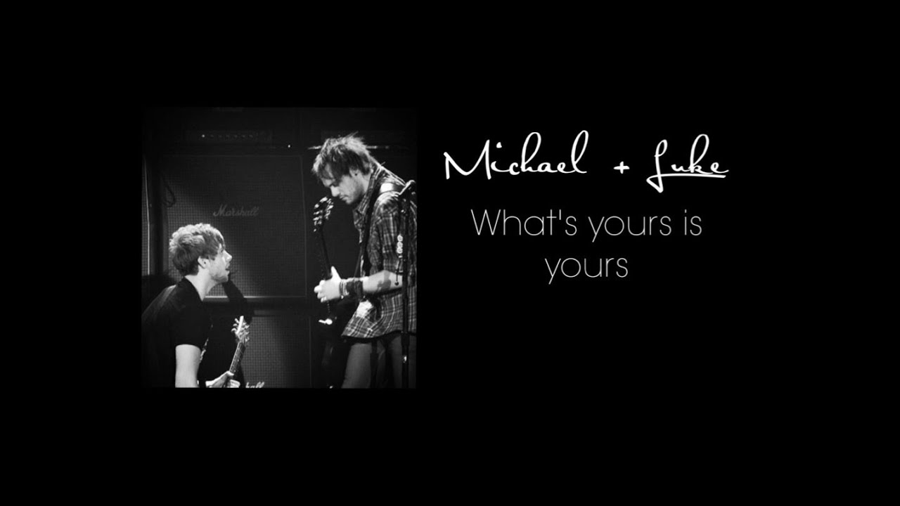 Michael + Luke | What's yours is yours [Muke Clemmings] Tłumaczenie PL