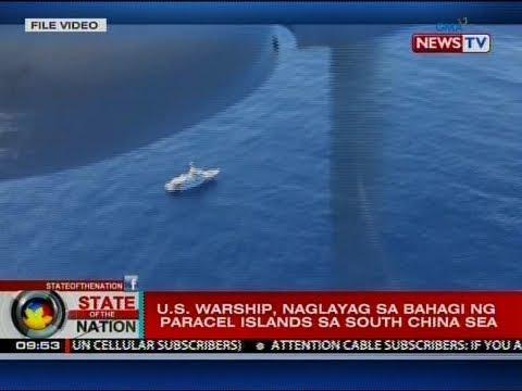 SONA: U.S. warship, naglayag sa bahagi ng Paracel islands sa South China Sea