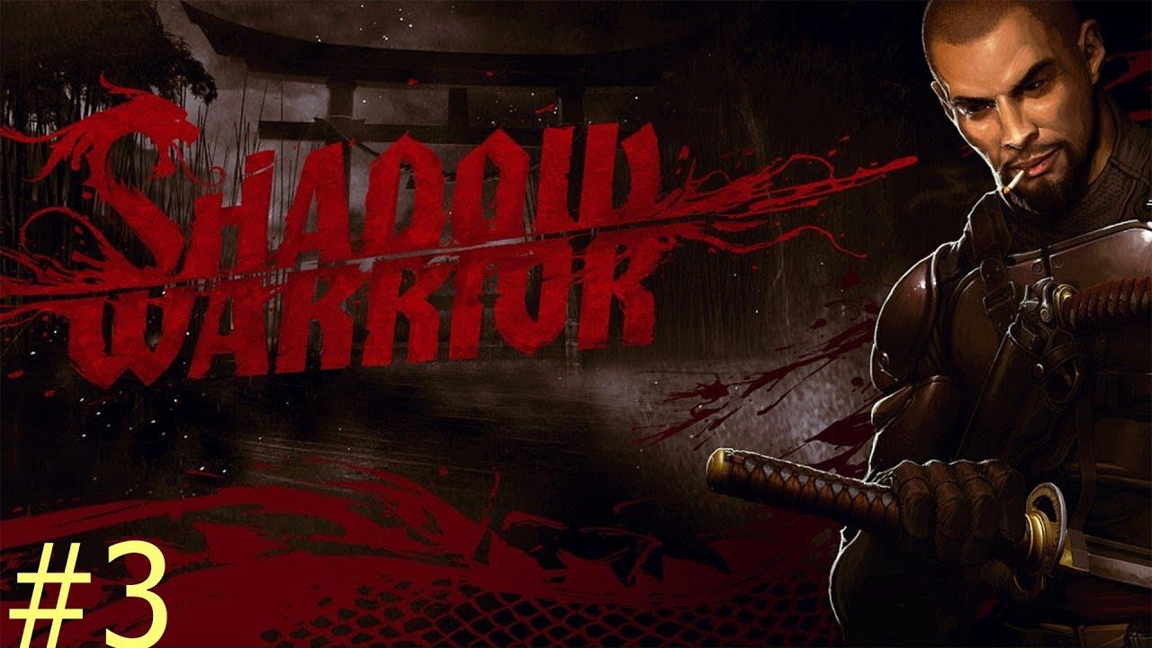 Прохождение игры  Shadow Warrior (Без комментариев)