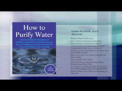 Water Purification: How to Purify Your Drinking Water