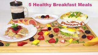 5 Easy Healthy Breakfast Options I Sierra Dallas