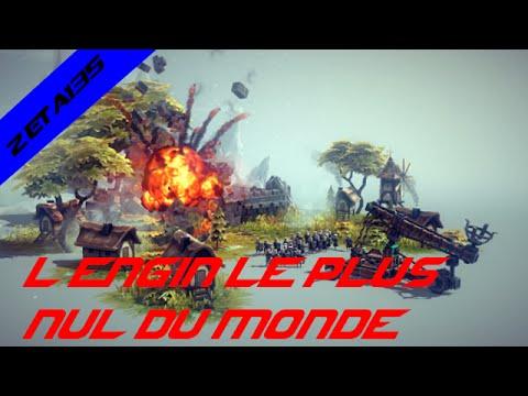 Besiege: L'Engin De Siège Le Plus Nul Du Monde!!!
