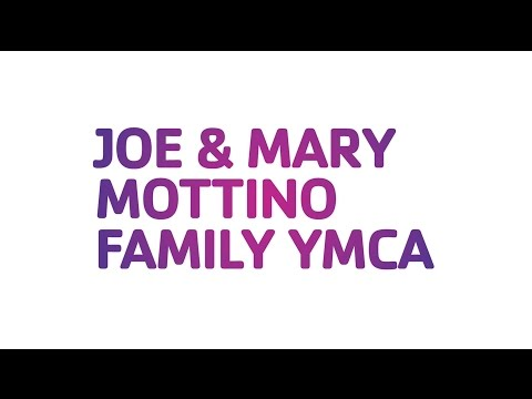 Joe and Mary Mottino Family YMCA