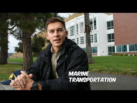 Cal Maritime Vlogs | Marine Transportation
