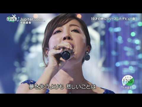 Ayaka Hirahara- Jupiter (FNSうたの夏まつ�.07.18)