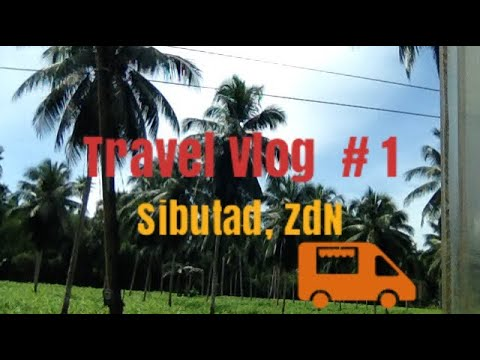 Travel to Sibutad,ZdN