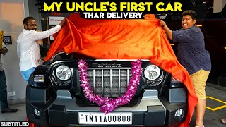 Thar 2021 Delivery - My Uncle's first car - Irfan's View