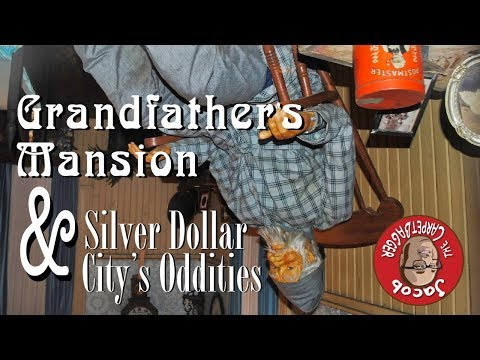 Grandfather's Mansion And Other Silver Dollar City Oddities