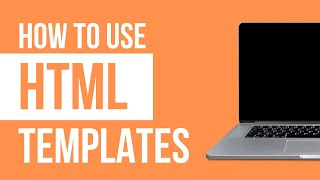 How to use  a HTML Template - 2018 Step by Step Tutorial