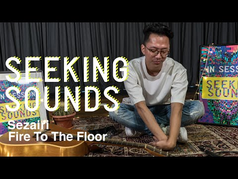 Seeking Sounds #6: Sezairi   Fire To The Floor