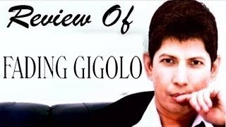 Fading Gigolo Full Movie - Review